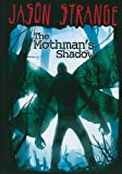 img - for The Mothman's Shadow (Jason Strange) book / textbook / text book