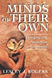 img - for Minds Of Their Own: Thinking And Awareness In Animals book / textbook / text book