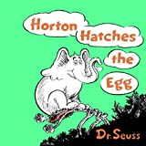 img - for Horton Hatches the Egg book / textbook / text book