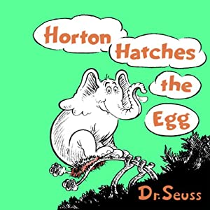 Horton Hatches the Egg | [Dr. Seuss]
