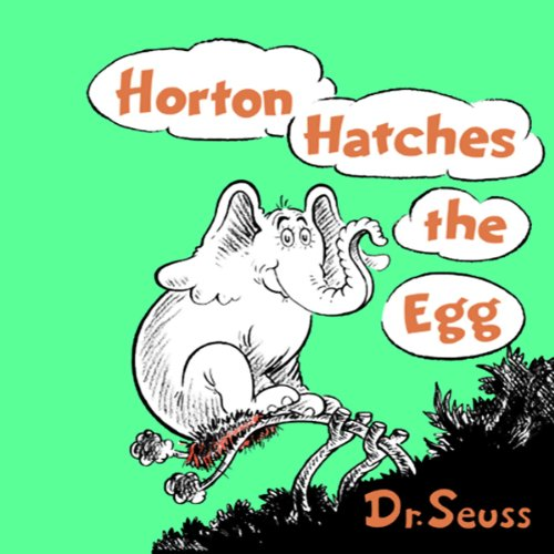 Horton Hatches the Egg Audiobook | Dr. Seuss | Audible.com