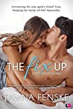 The Fix Up (First Impressions) by Tawna Fenske
