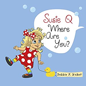 Susie Q Where Are You? Audiobook