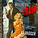 Witness Chase Audiobook by R.J. Jagger Narrated by David H. Lawrence XVII