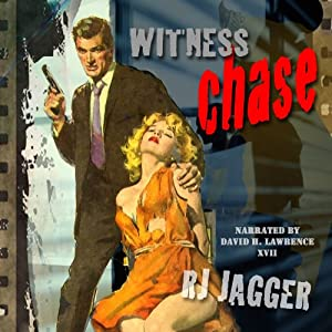 Witness Chase | [R.J. Jagger]