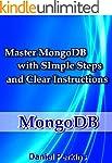 MongoDB: Master MongoDB With Simple S...