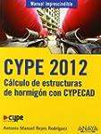 CYPE 2012. C�lculo de estructuras de...