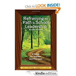 Reframing the Path to School Leadership A Guide for Teachers and Principals eBook Dr Lee G Bolman Terrence E Deal