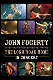 John Fogerty: The Long Road Home in Concert (2006)
