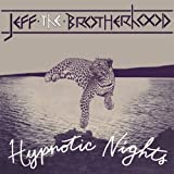 Hypnotic Nights Jeff the Brotherhood