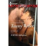 A SEAL's Salvation   Tawny Weber
