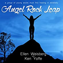 Angel Rock Leap | Livre audio Auteur(s) : Ellen Weisberg Narrateur(s) : Corrie Legge