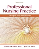 img - for Professional Nursing Practice: Concepts and Perspectives (7th Edition) book / textbook / text book