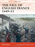 The Fall of English France 1449-53 (Campaign)