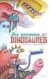 Les Nouveaux Dinosaures par  Carlain Noé / Verpla