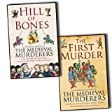 Karen Maitland The Medieval Murderers 2 Books Collection Pack Set RRP: £25.98 The First Murder, Hill of Bones (Medieval Murderers)