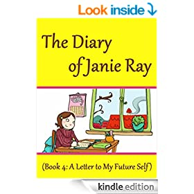 A Letter to My Fifth Grade Self  (a tween time-travel story for ages 9-12) (The Diary of Janie Ray Book 4)