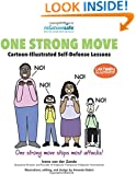 One Strong Move: Cartoon-Illustrated Self-Defense Lessons