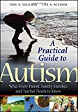 img - for A Practical Guide to Autism: What Every Parent, Family Member, and Teacher Needs to Know book / textbook / text book