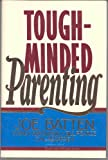 img - for Tough-Minded Parenting book / textbook / text book