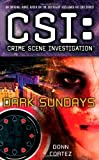 Donn Cortez Dark Sundays (CSI: Crime Scene Investigation)