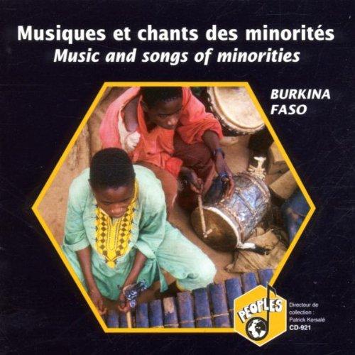 Burkina Faso : Musiques Et Chants Des Minorites