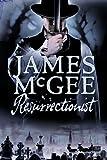 Resurrectionist: A Regency Crime Thriller (Regency Crime Thrillers)