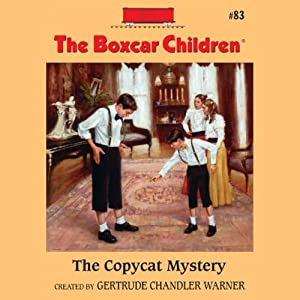 The Copycat Mystery: The Boxcar Children Mysteries, Book 83 | [Gertrude Chandler Warner]