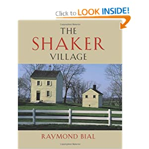 The Shaker Village Raymond Bial