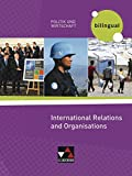 Politik und Wirtschaft - bilingual / International Relations and International Organisations