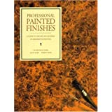 Professional Painted Finishes: A Guide to the Art and Business of Decorative Painting ~ Ina Brosseau Marx