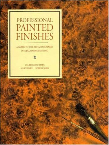 professional-painted-finishes-a-guide-to-the-art-and-business-of-decorative-painting