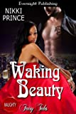 Waking Beauty (Once Upon a Dream)