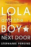 Lola and the Boy Next Door Stephanie Perkins