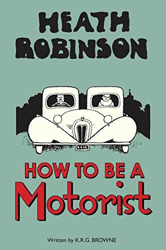 heath-robinson-how-to-be-a-motorist