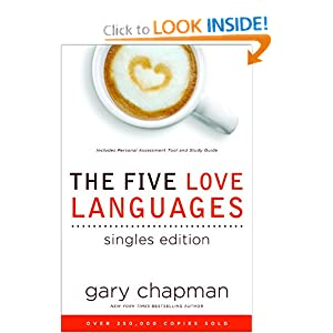 Five Love Languages for Singles Chapman Gary