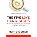 The Five Love Languages Singles Edition ~ Gary D Chapman
