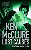 img - for Lost Causes: A Dr Steven Dunbar Thriller book / textbook / text book