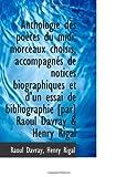img - for Anthologie des po tes du midi; morceaux choisis, accompagn s de notices biographiques et d'un essai (French Edition) book / textbook / text book