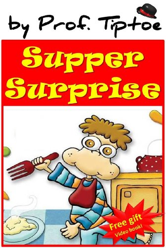 Supper Surprise (picture kids books for ages 2-6) (Bedtime stories children's ebook collection 4)