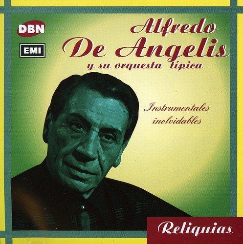 alfredo de angelis - Tangos Instrumentales - 3 Orquestas Típicas - Zortam Music