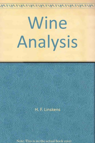 Wine Analysis (Modern Methods of Plant Analysis)