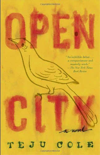 Teju Cole – Open City 2011