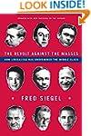 The Revolt Against the Masses: How Li...