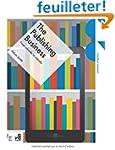 The publishing business /anglais