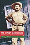 img - for My Dark Brother: The Story of the Illins, a Russian-Aboriginal Family by Govor, Elena (2000) Paperback book / textbook / text book