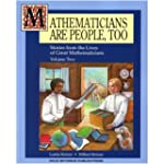 Mathematicians Are People Too! Volume...