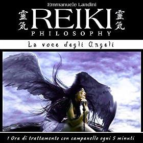 Reiki Philosophy: la voce degli angeli (1 ora di trattamento con