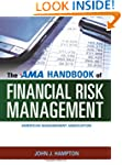 The AMA Handbook of Financial Risk Ma...