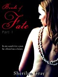 Bonds of Fate - Part 1 (An Erotic Romance)
